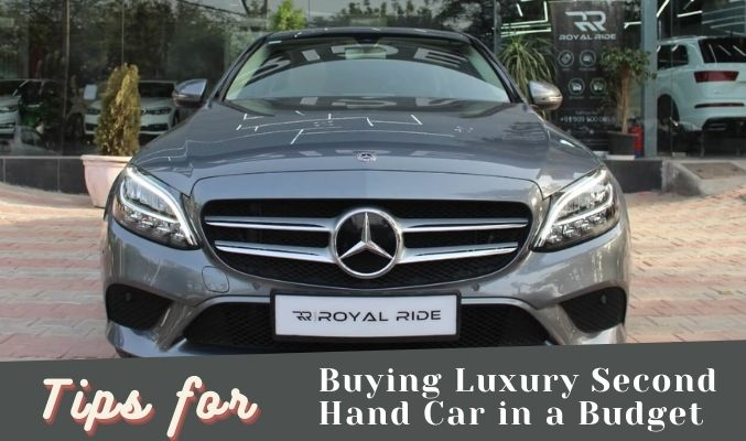 Tips for Buying Luxury Second Hand Car in a Budget