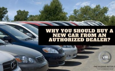 Why You Should Buy a New Car from an Authorized Dealer?