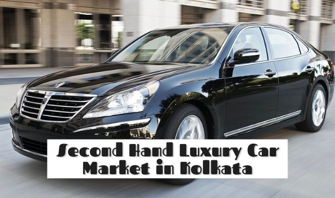 Second Hand Luxury Car Market in Kolkata