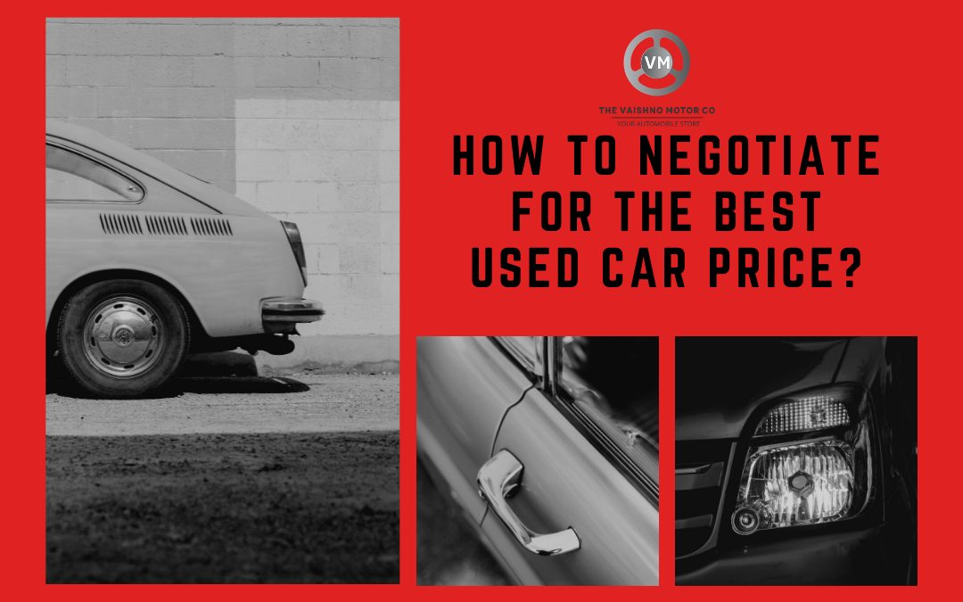 How To Negotiate for the Best Used Car Price?