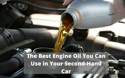 The Best Engine Oil You Can Use in Your Second-Hand Car